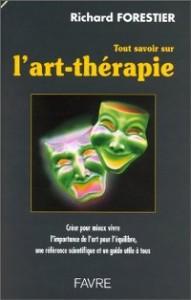 Tout savoir sur l'art-thérapie par Richard Forestier