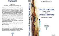 Dictionnaire raisonné de lArt en médecine